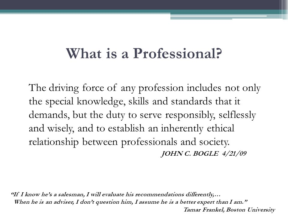 What is a Professional.