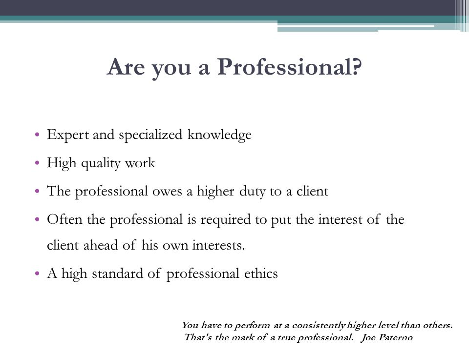 Are you a Professional.