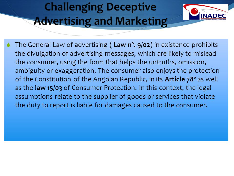 Challenging Deceptive Advertising and Marketing 5  The General Law of advertising ( Law nº.