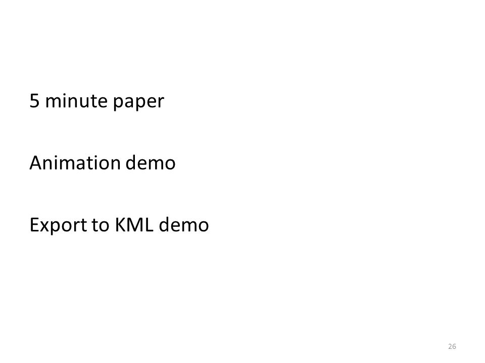 5 minute paper Animation demo Export to KML demo 26