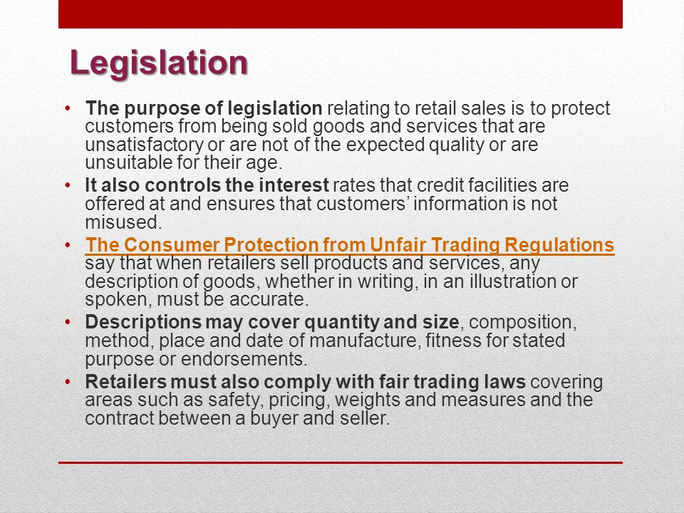 Legislation There are also sector-specific laws regulating the descriptions of many other items.