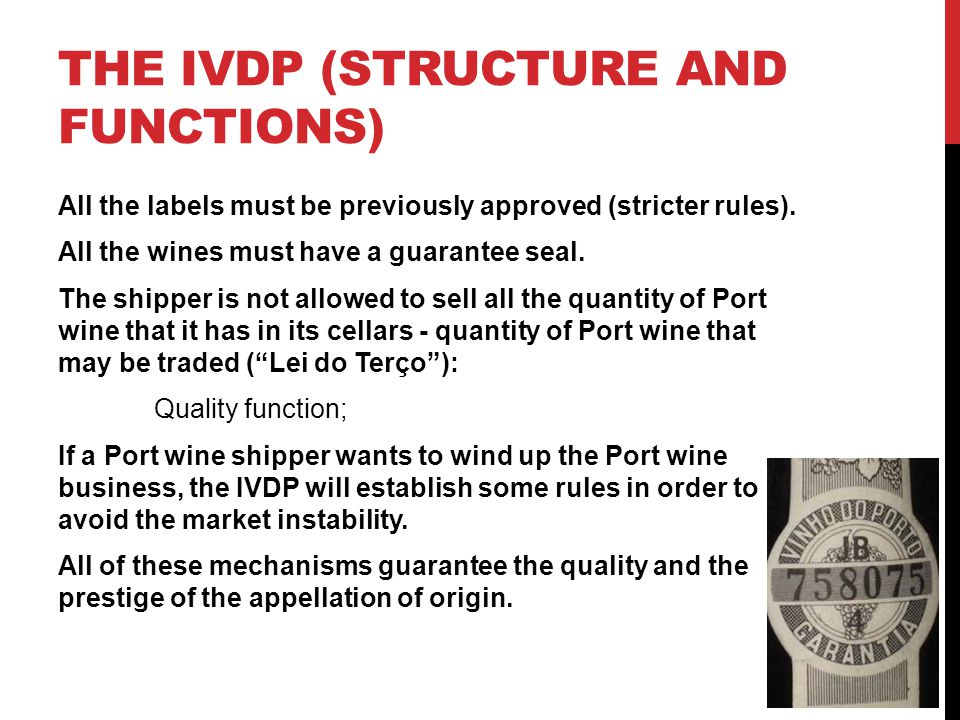 THE IVDP (STRUCTURE AND FUNCTIONS) All the labels must be previously approved (stricter rules).