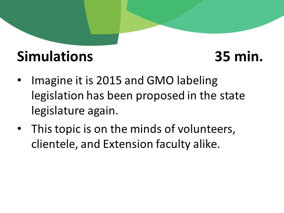 Imagine it is 2015 and GMO labeling legislation has been proposed in the state legislature again.