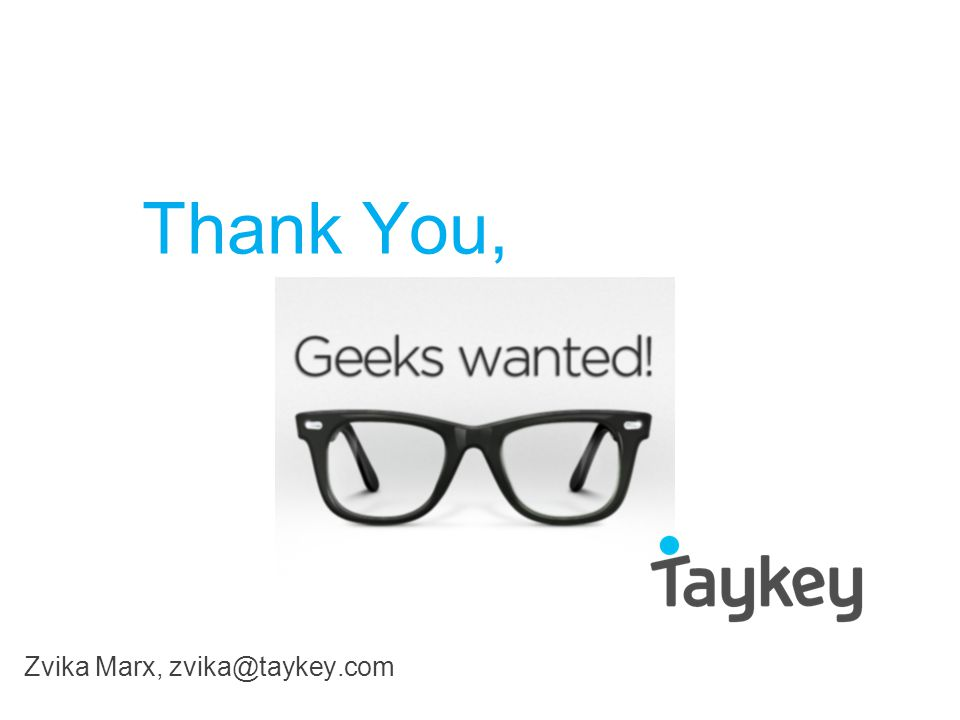 Thank You, Zvika Marx, zvika@taykey.com
