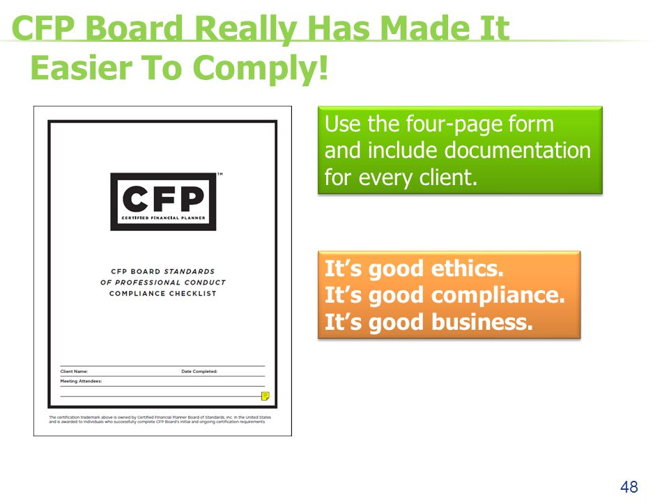 CFP Board Really Has Made It Easier To Comply.
