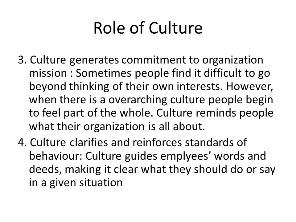 Role of Culture 3.