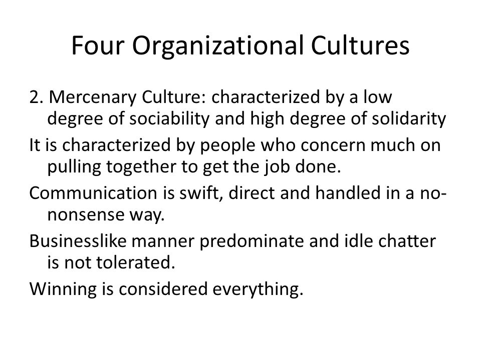 Four Organizational Cultures 2.