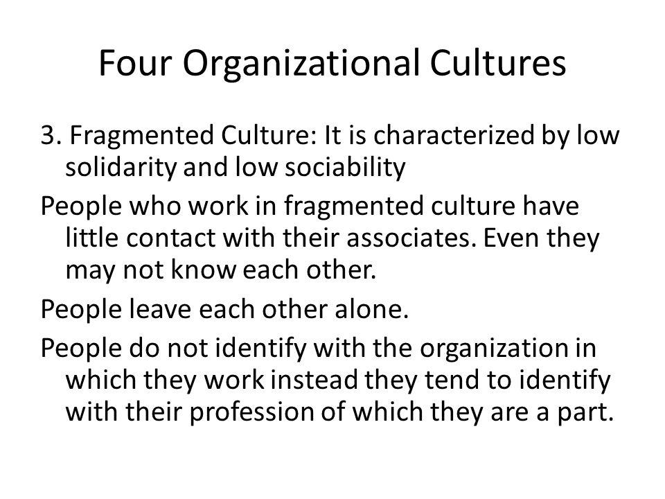 Four Organizational Cultures 3.