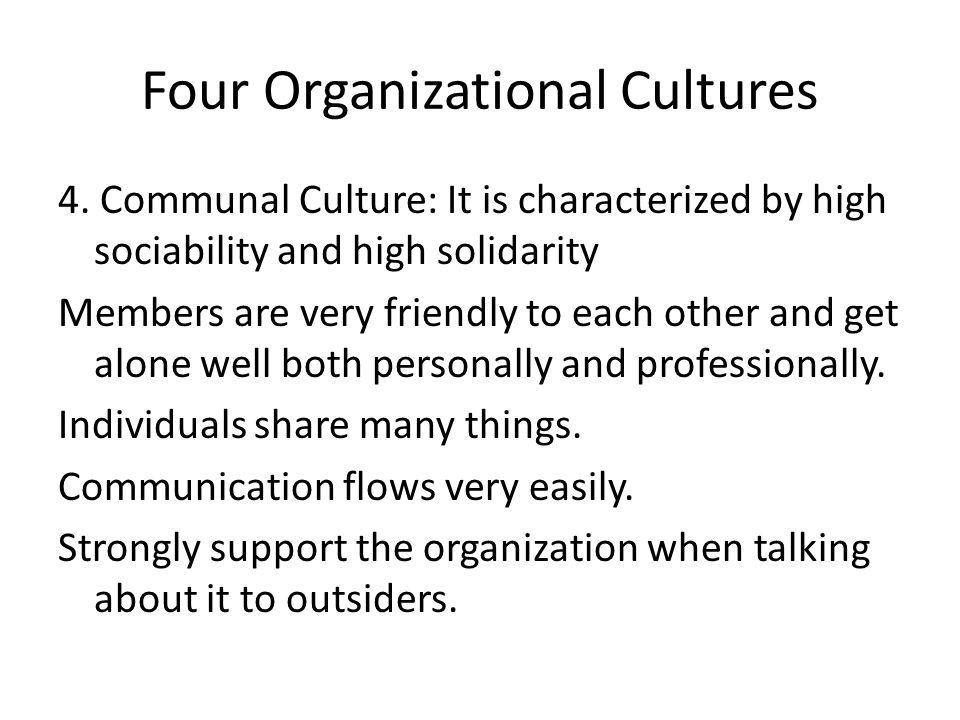 Four Organizational Cultures 4.
