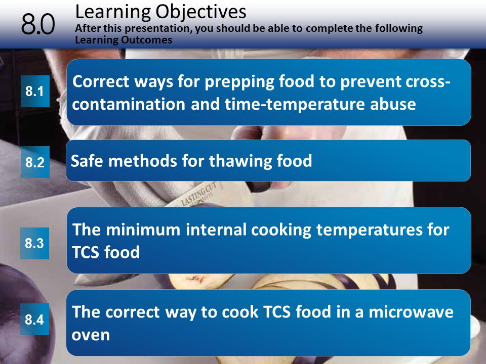 Learning Objectives After this presentation, you should be able to complete the following Learning Outcomes 8.0 2 8.1 8.2 8.3 8.4 Correct ways for pre