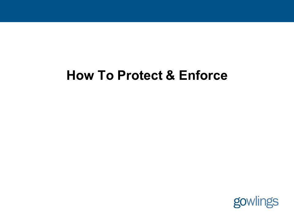How To Protect & Enforce