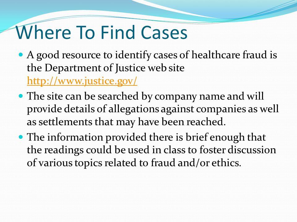 Case Examples Glaxo Smith-Kline Purdue Frederick Company Bristol-Myers Squibb Company Amerigroup Pfizer Sanofi-Aventis WellCare Health Plans, Inc.