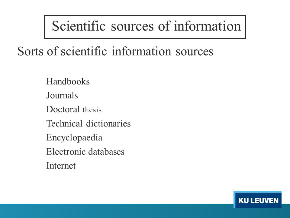 Scientific sources of information When do you use which source of information .