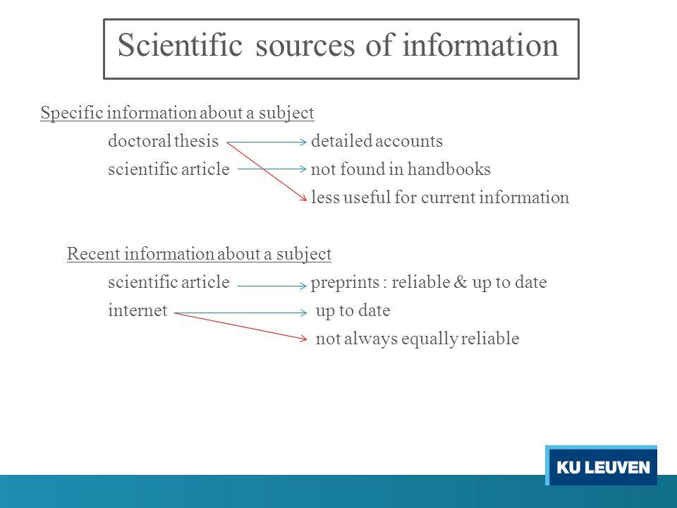 Scientific sources of information Popular, profesional or scientific journals .