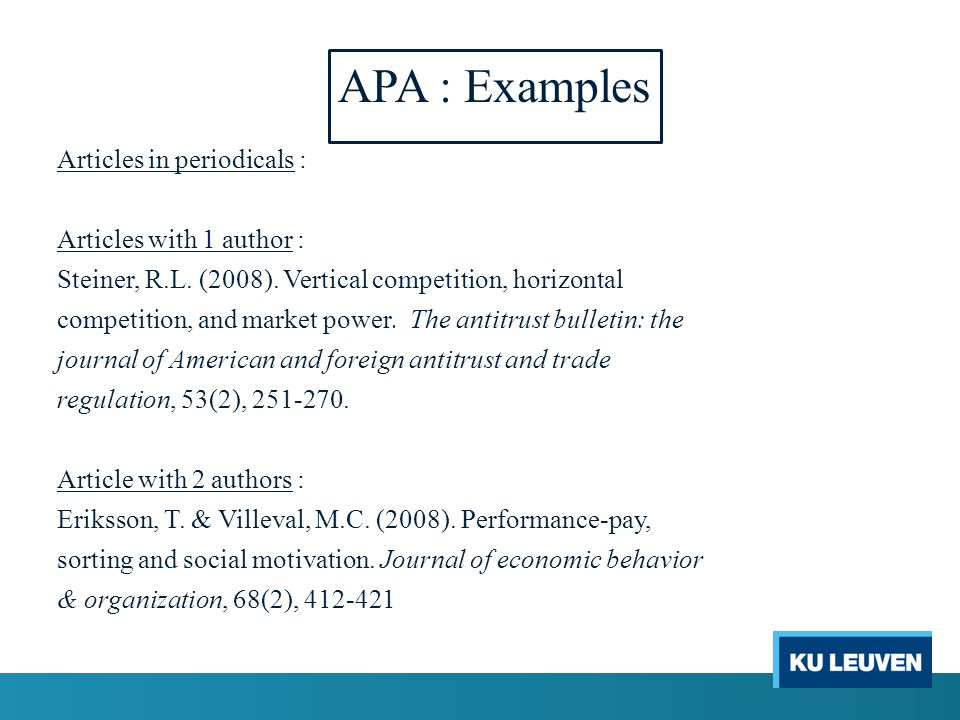 APA : Examples Articles in periodicals : Articles with 1 author : Steiner, R.L.