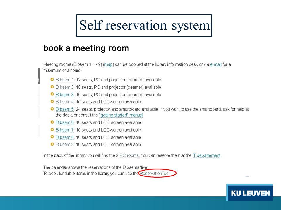 Self reservation system