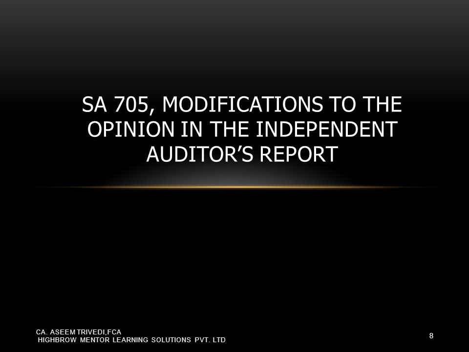 Sufficient appropriate audit evidence obtained Sufficient appropriate audit evidence not obtained Auditor concludes that FS as a whole are not free from material misstatement Auditor is unable to conclude whether FS as a whole are free from material misstatement Qualified opinion Adverse opinion Disclaimer of opinion Depends on auditor's judgement of Whether FS are materially misstated In absence of evidence whether FS may be materially misstated Whether misstatement is or is likely to be pervasive CA.