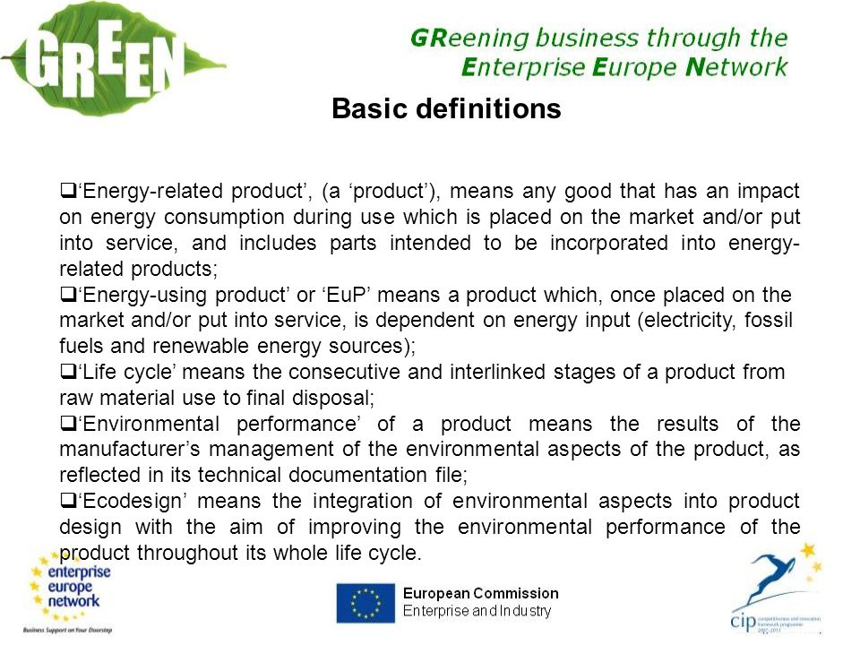 Sustainable product – key instruments [Defra (2008) Progress Report on Sustainable Products and Materials, www.defra.gov.uk] 8th European Forum on Eco- Innovation, Bilbao, Spain 20-21 April 2010 Making Eco-Innovation happen in Small and Medium-Sized Enterprises Shailendra Mudgal BIO Intelligence Service (FRANCE)