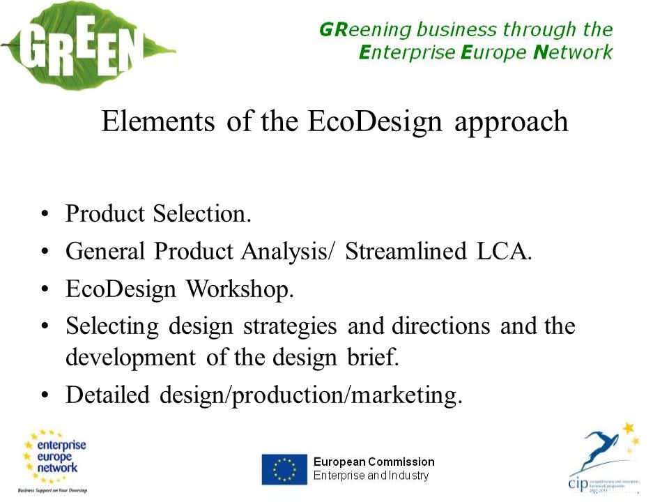 Elements of the EcoDesign approach Product Selection.