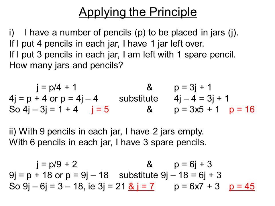 Applying the Principle i)I have a number of pencils (p) to be placed in jars (j).