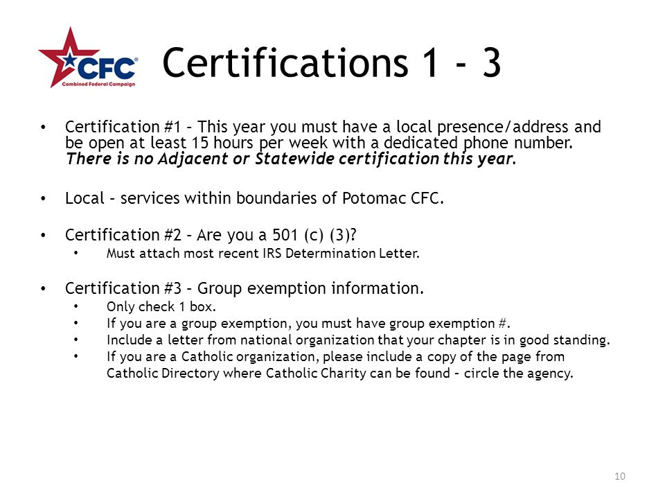 Certifications 1 - 3 Certification #1 – This year you must have a local presence/address and be open at least 15 hours per week with a dedicated phone