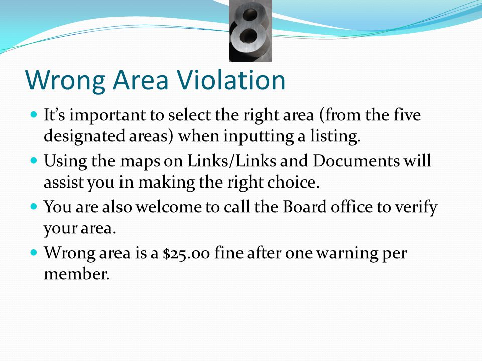 Wrong Area Violation It's important to select the right area (from the five designated areas) when inputting a listing. Using the maps on Links/Links