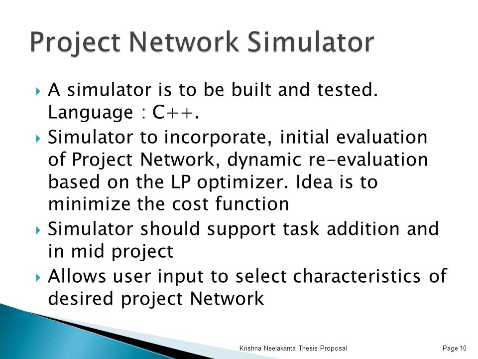  A simulator is to be built and tested. Language : C++.