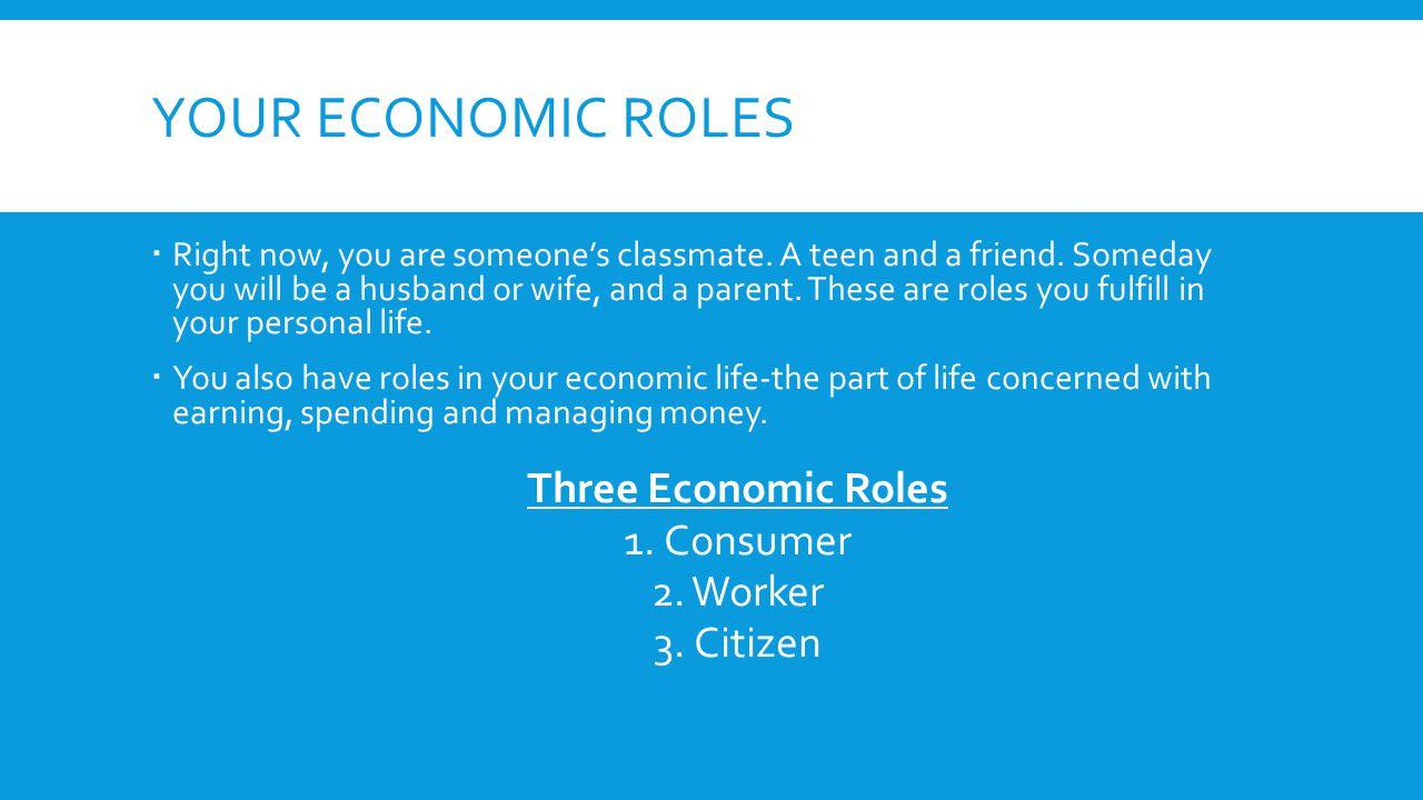 3 ECONOMIC ROLES 1.1.