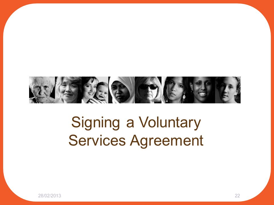 Signing a Voluntary Services Agreement 28/02/201322
