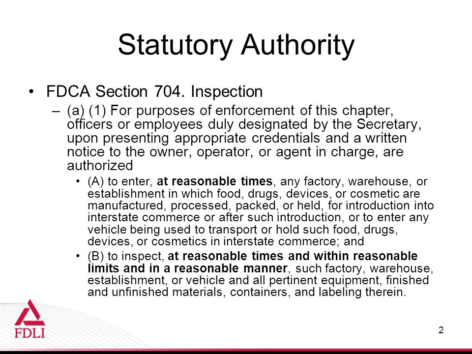 FDCA Section 704.