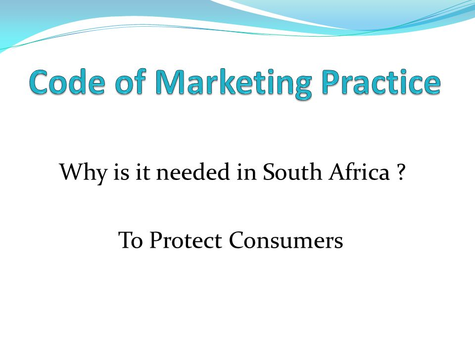 Why is it needed in South Africa ? To Protect Consumers
