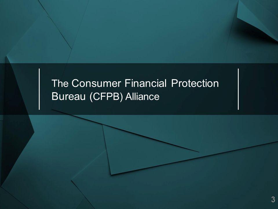 The Consumer Financial Protection Bureau ( CFPB) Alliance 3