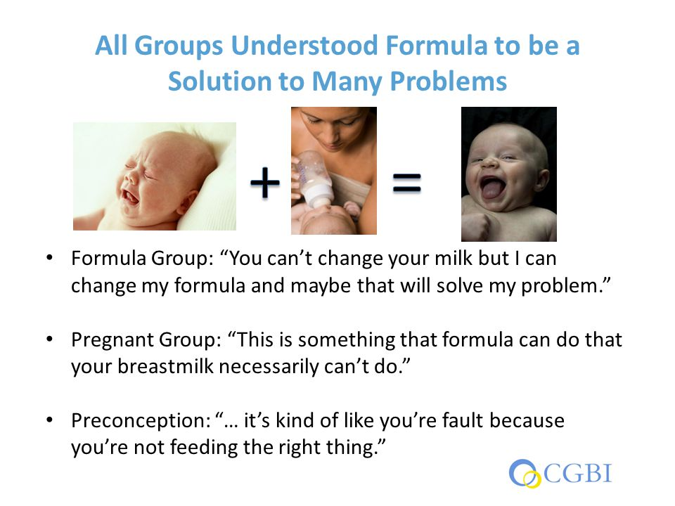 "All Groups Understood Formula to be a Solution to Many Problems Formula Group: ""You can't change your milk but I can change my formula and maybe that"