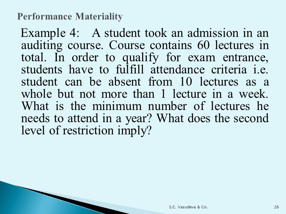 Example 4: A student took an admission in an auditing course.