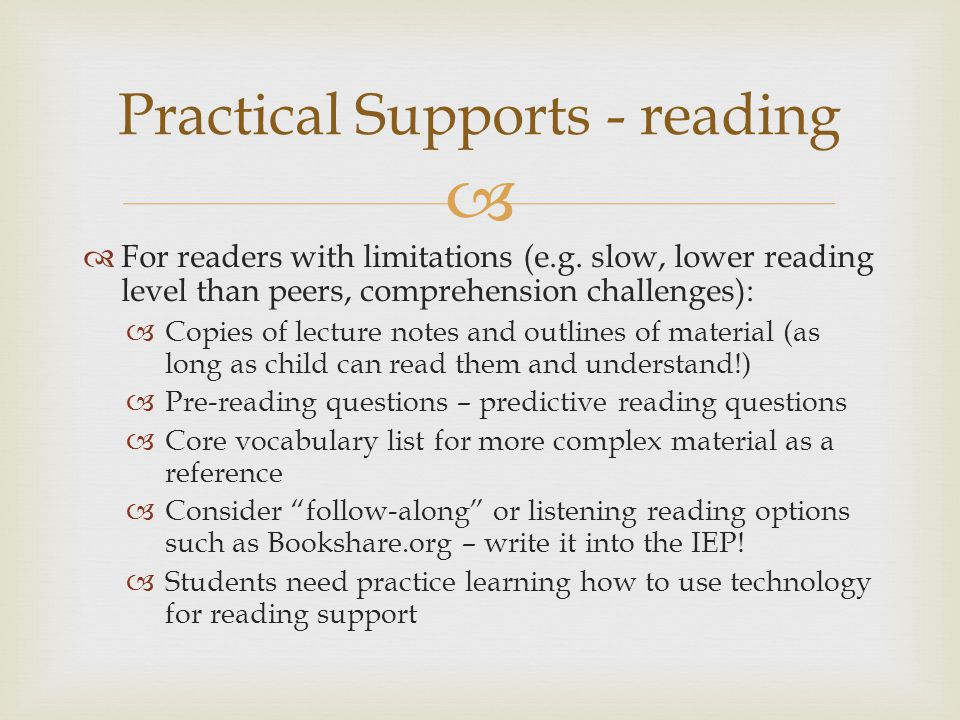   For readers with limitations (e.g.