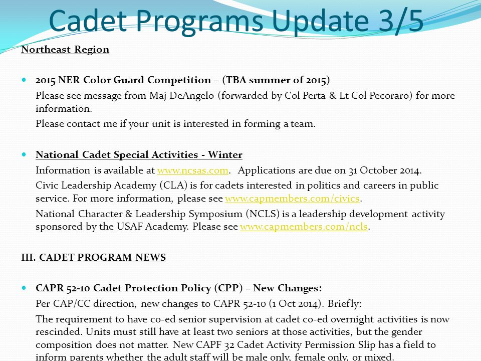 Cadet Programs Update 3/5 Northeast Region 2015 NER Color Guard Competition – (TBA summer of 2015) Please see message from Maj DeAngelo (forwarded by