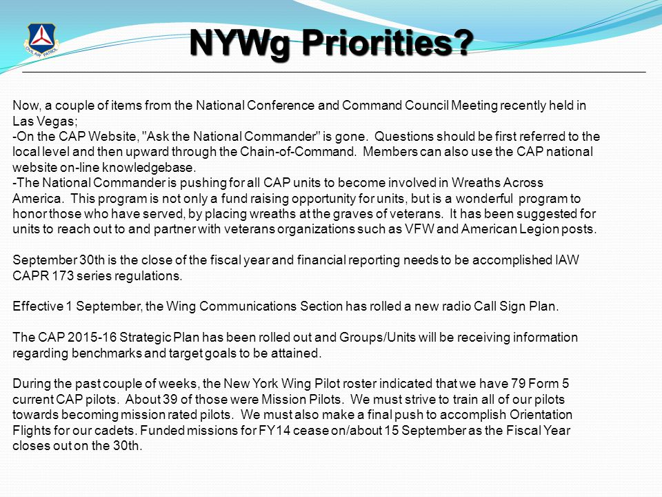 NYWg Priorities? Now, a couple of items from the National Conference and Command Council Meeting recently held in Las Vegas; -On the CAP Website,