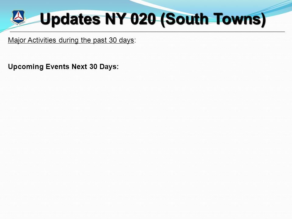 Updates NY 020 (South Towns) Updates NY 020 (South Towns) Major Activities during the past 30 days: Upcoming Events Next 30 Days: