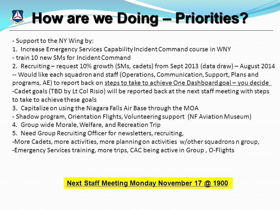 How are we Doing – Priorities? - Support to the NY Wing by: 1. Increase Emergency Services Capability Incident Command course in WNY - train 10 new SM