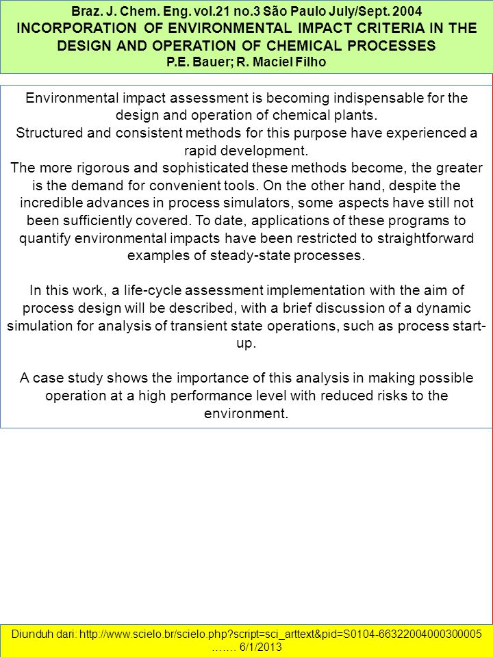 Environmental impact assessment is becoming indispensable for the design and operation of chemical plants.