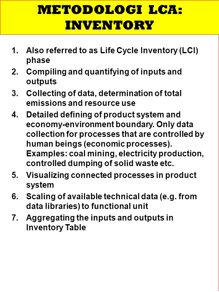 1.1.Also referred to as Life Cycle Inventory (LCI) phase 2.