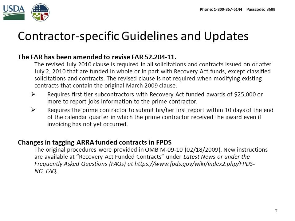 Contractor-specific Guidelines and Updates The FAR has been amended to revise FAR 52.204-11.