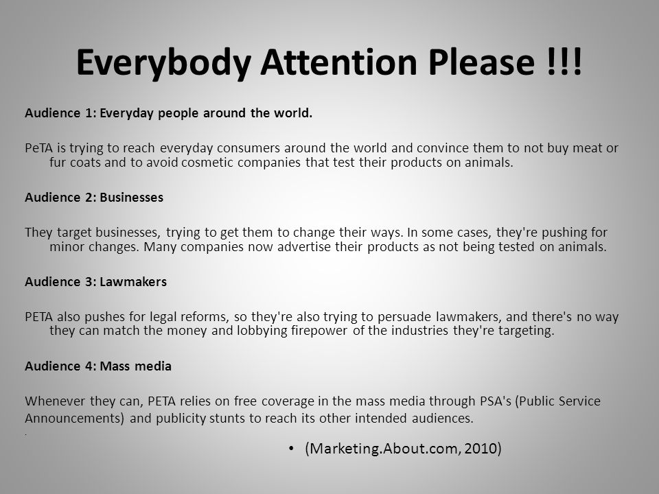 Everybody Attention Please !!.Audience 1: Everyday people around the world.