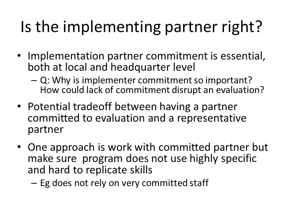 Is the implementing partner right.