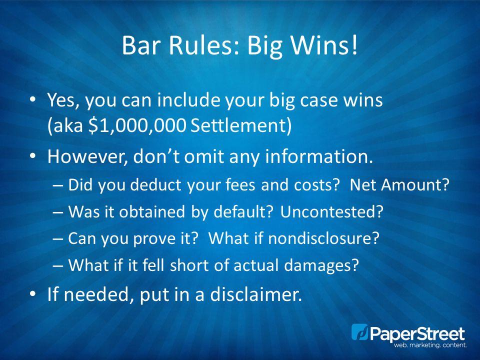 Bar Rules: Big Wins.