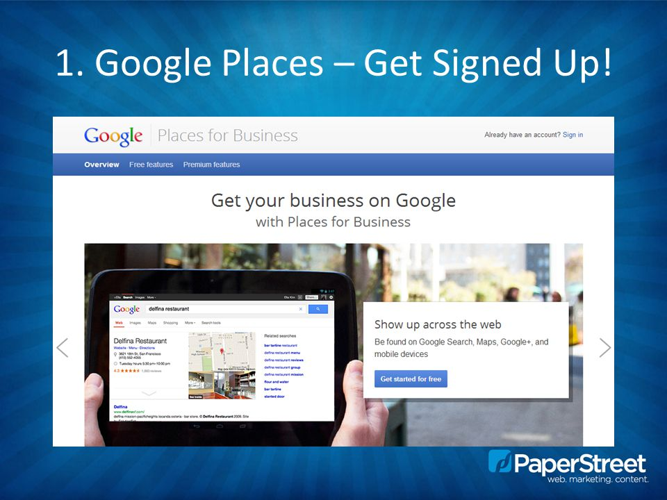 1. Google Places – Get Signed Up!