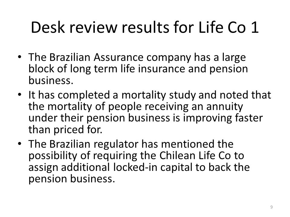 The Brazilian Assurance company has a large block of long term life insurance and pension business.