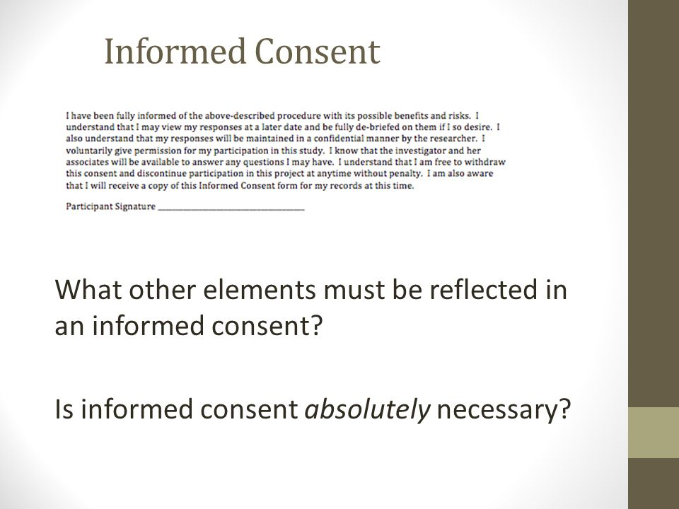 Informed Consent What other elements must be reflected in an informed consent.