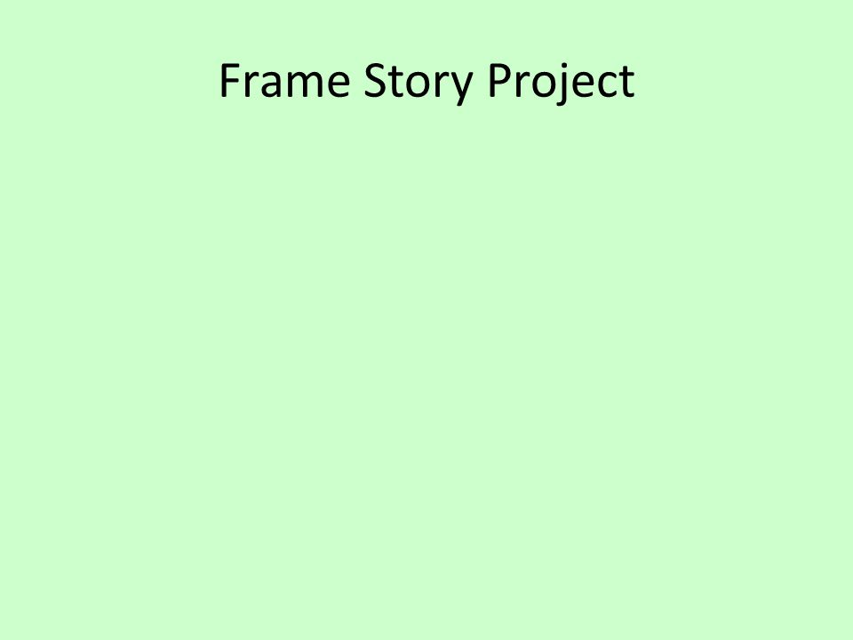 Frame Story Project