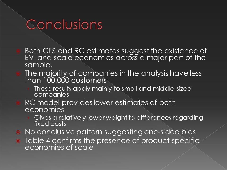  Both GLS and RC estimates suggest the existence of EVI and scale economies across a major part of the sample.